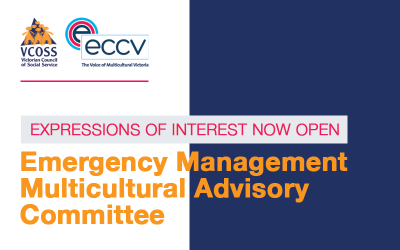 Expressions of Interest – Emergency Management Multicultural Advisory Committee